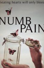 Numb Pain by Dayinissa