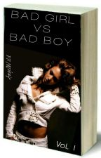 Bad girl Vs. Bad boy(*Harry Styles*) by AngelWild