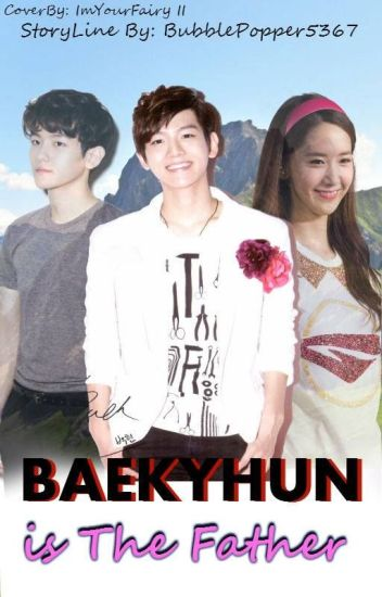 Baekhyun Is The Father