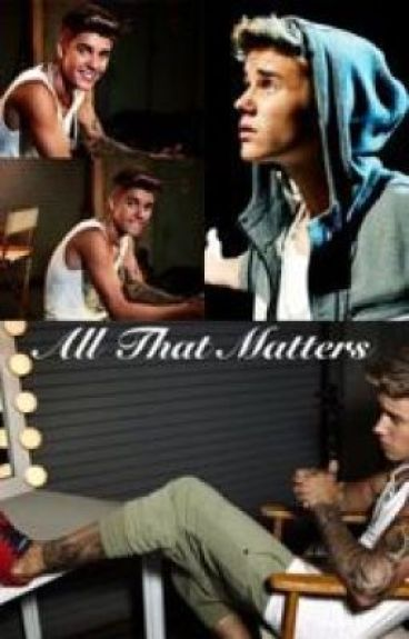 All That Matters.