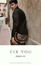 Fix You by fuhjoshi