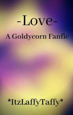 Love by ItzLaffyTaffy