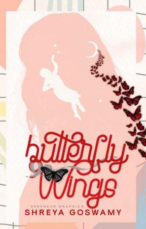 BUTTERFLY WINGS | Wattys 2020 by Shreya_VA