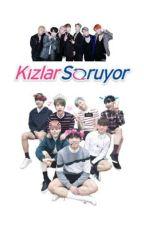 kizlarsoruyor.com / BTS by fuckfect