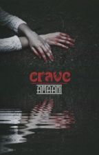 crave by _elsewhere