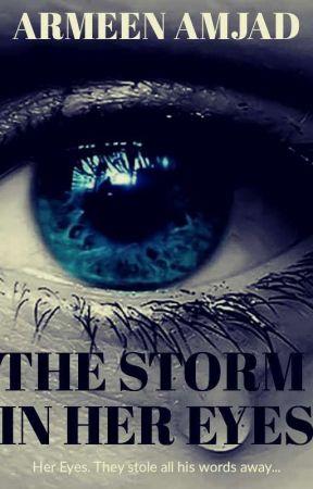 The Storm In Her Eyes by ArmeenAmjad2