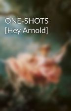 ONE-SHOTS [Hey Arnold] by AliTheWOLF