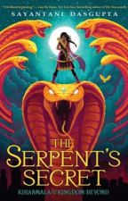 The Serpent's Secret (Kiranmala and the Kingdom Beyond #1) by frogwind