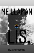 Me llaman Lis. by andreamntl