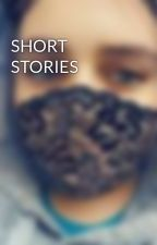 SHORT STORIES by Jabirdy2003