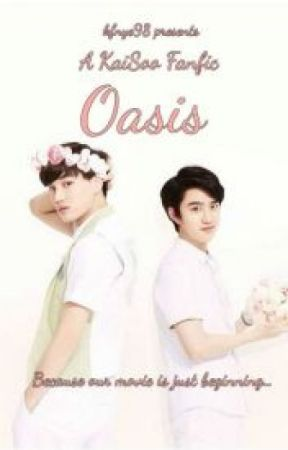 Oasis - A Kaisoo Fanfic (Versi Indonesia) by Mystique-L