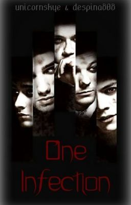 One Infection (One Direction Fan Fiction)