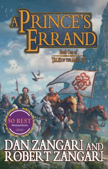 A Prince's Errand [COMPLETED] ✔️ | Book One of TALES OF THE AMULET