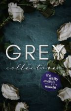 GREY #Wattys2018 by collectiver