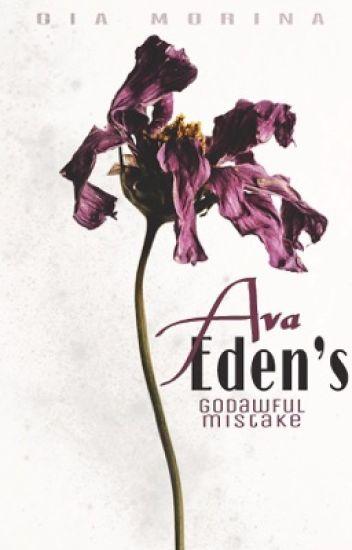 Ava Eden's Godawful Mistake (BWWM) ✔️