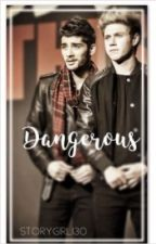 Dangerous (Ziall fanfic) by Storygirl130