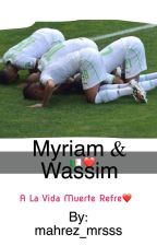 Myriam Et Wassim TOME 2   by mahrez_mrsss