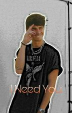 {1} I Need You   Corbyn Besson (Complete) by BeanieBesson