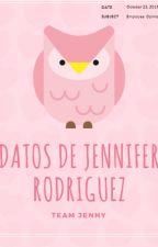 Datos Curiosos de Jennifer Rodriguez by FansClubOficiial
