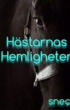 Hästarnas hemligheter by Sneckan