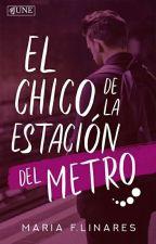El chico de la estación del metro (PAUSADA TEMPORALMENTE) by marifer_x05