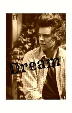 Dream // h.s. (Prva sezona) by Mina-Stylinson