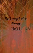 Salesgirls from Hell by WendyKnight