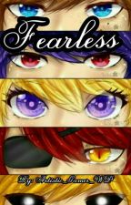 Fearless (Fnaf Fanfiction) (Completed) by Artistic_Gamer_WP