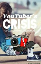 YouTuber's Crisis by ordinaryteenagenerd