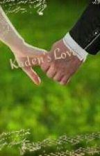 Kaden's Love  by schreave4life
