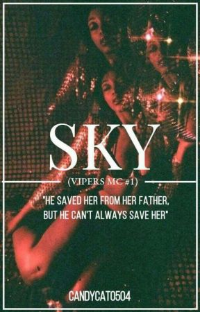 Sky (Vipers MC #1) by CandyCat0504