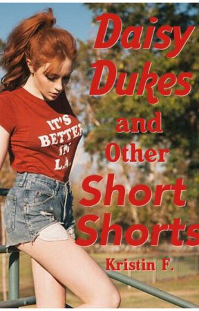 Daisy Dukes and Other Short Shorts by potpourrii