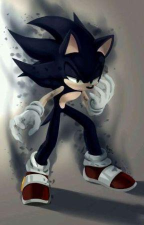 The Story Of Sonic S Forms Dark Sonic Wattpad