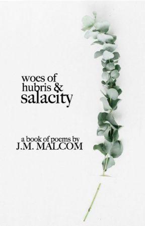Woes of Hubris & Salacity   Poetry by microwavedcoffee