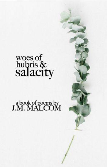 Woes of Hubris & Salacity | Poetry