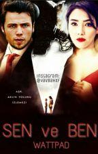 SEN ve BEN by yavbahxf