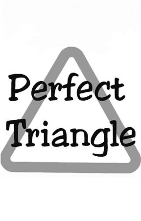 Perfect Triangle(BXBXB, COMPLETED) by Olivia666666