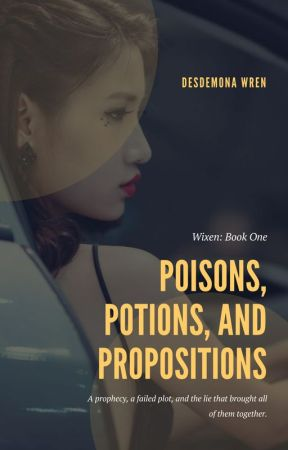 Poisons, Potions, and Propositions by Wrensday