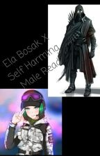 Ela Bosak X  Male Reader by SethH16XD