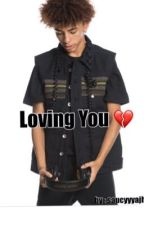 Loving You by stacksonajhia
