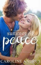 Summer of Peace by CarolineAndrus