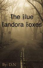 The Blue Pandora Boxes by 0blatherskite0