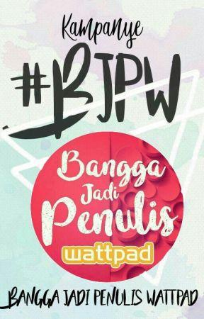 Bangga Menjadi Penulis Wattpad Campaign #BJPW by kampanye-BJPW