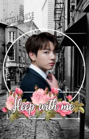 Sleep with me - Taekook by godlypjm