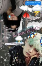 No Tears Left To Cry | MYG x Reader by DazedYoongi