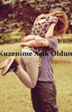 Kuzenime Aşık Oldum by NuYeol