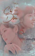 [BHTT][Trọng Sinh][Tự Viết] Chị Dâu, Nhìn Em Một Chút! by yenvu18