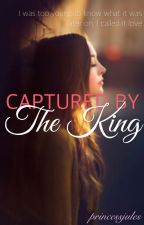 Captured By The King by julia_vida