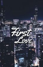 First Love (lucaya fanfic) by midnightpariis