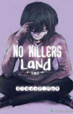 No Killer's Land (JTK) by Starry_Nox